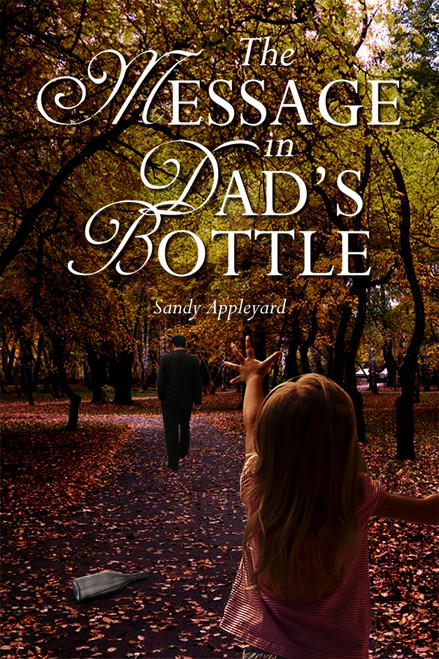 The Message in Dad's Bottle