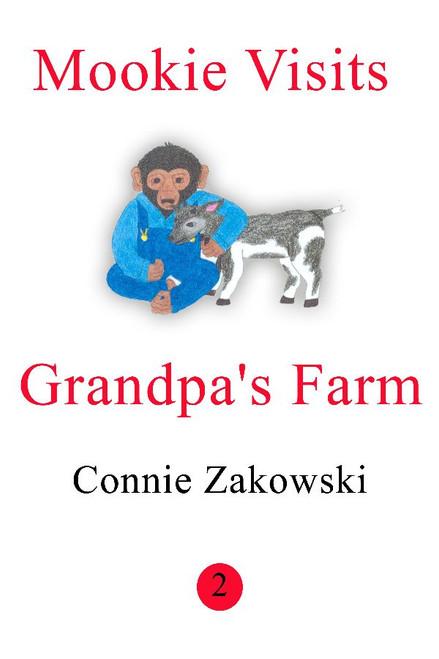 Mookie Visits Grandpa's Farm