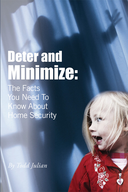 Deter & Minimize: The Facts You Need to Know About Home Security
