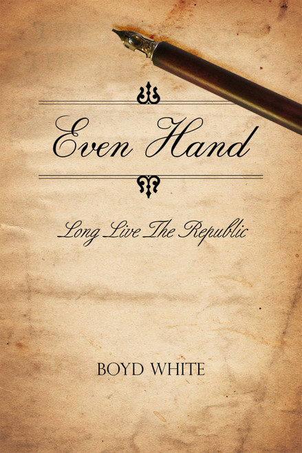 Even Hand: Long Live the Republic
