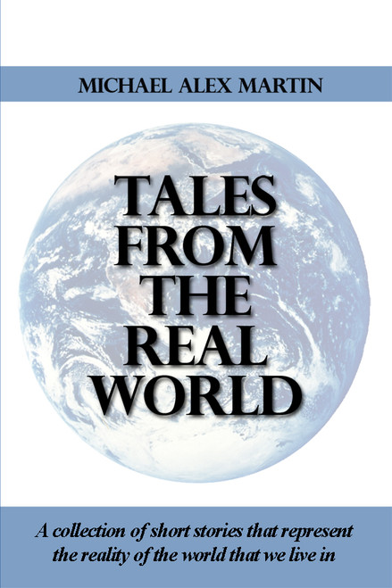 Tales from the Real World
