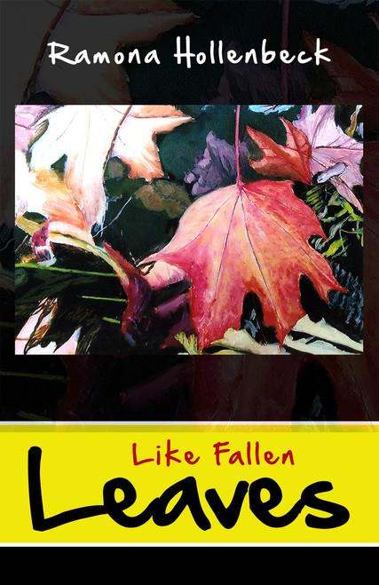 Like Fallen Leaves