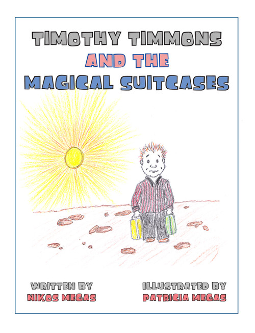 Timothy Timmons and the Magical Suitcases (PB Version)