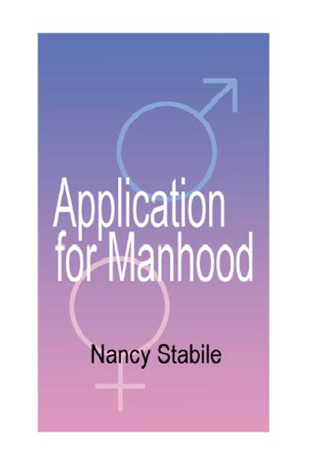 Application for Manhood