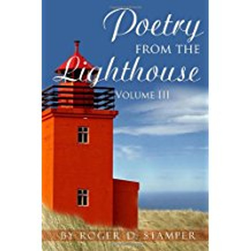 Poetry from the Lighthouse, Volume III
