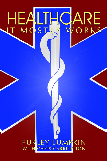 Healthcare: It Mostly Works