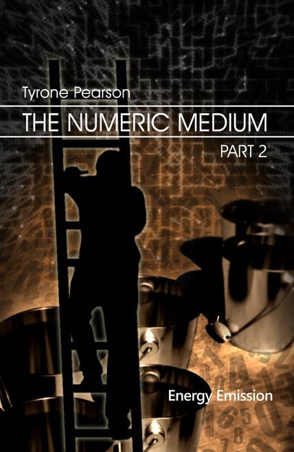 The Numeric Medium Part 2