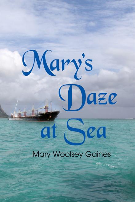 Mary's Daze at Sea