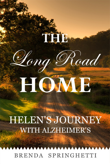 The Long Road Home: Helen's Journey with Alzheimer's