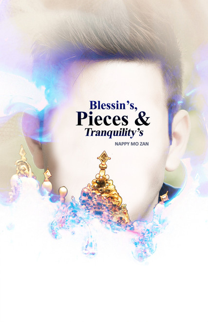 Blessin's, Pieces & Tranquility's