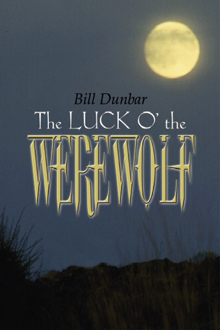 The Luck O' the Werewolf