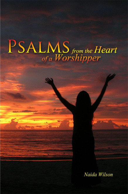 Psalms from the Heart of a Worshipper