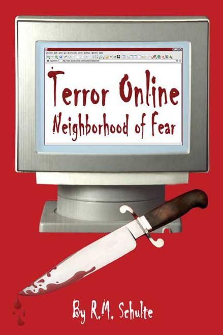 Terror Online: Neighborhood of Fear