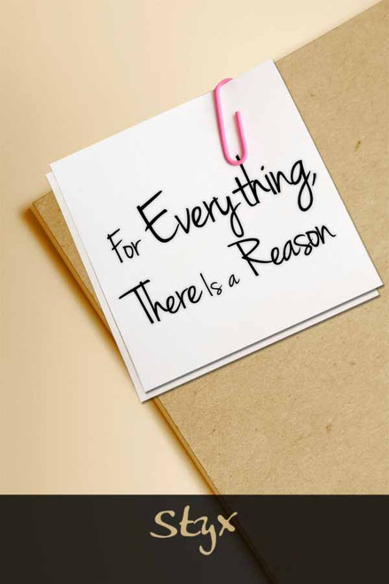 For Everything, There Is a Reason