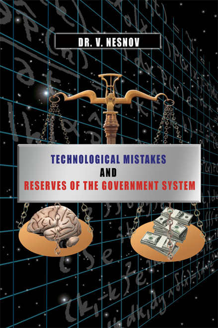 Technological Mistakes and Reserves of the Government System
