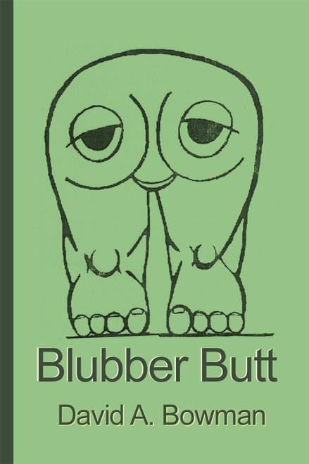 Blubber Butt