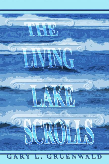 The Living Lake Scrolls