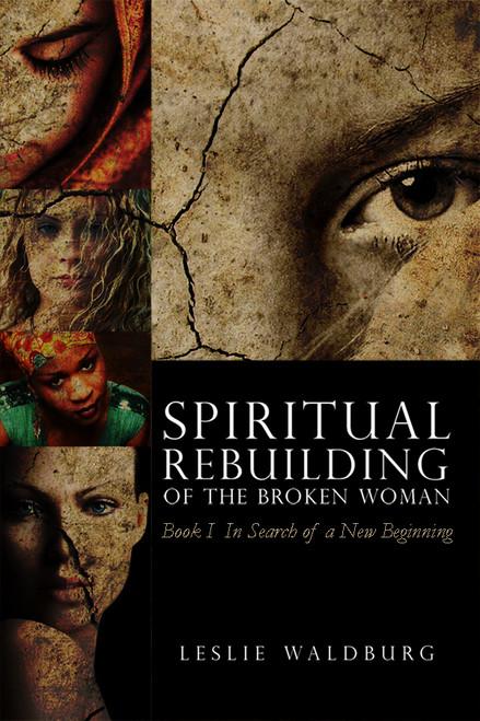 Spiritual Rebuilding of the Broken Woman