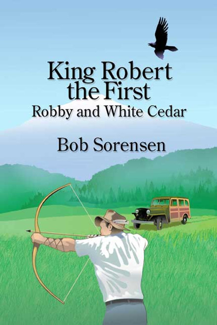 King Robert the First: Robby and White Cedar
