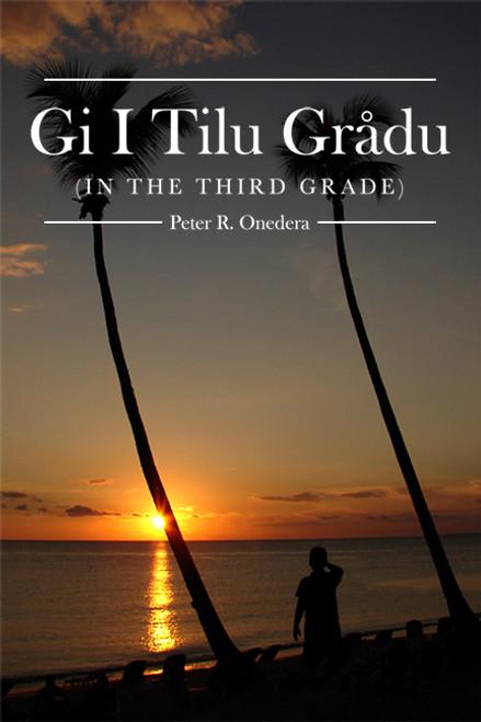 Gi I Tilu Grådu (In the Third Grade)