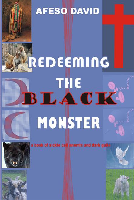 Redeeming the Black Monster