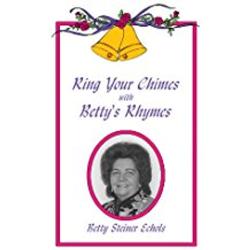 Ring Your Chimes with Betty's Rhymes