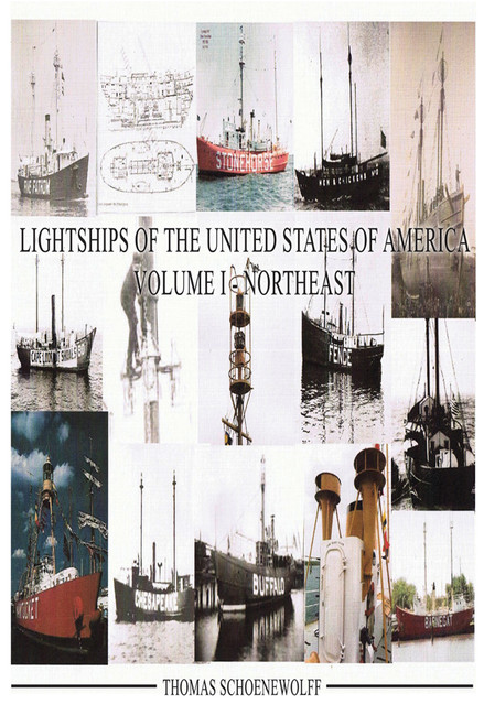 Lightships of the United States of America, Volume I - Northeast