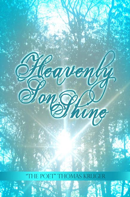 Heavenly Son Shine