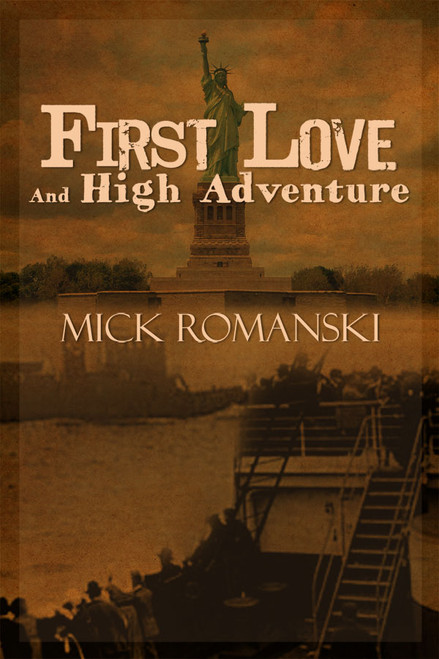 First Love And High Adventure