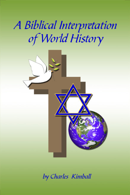 A Biblical Interpretation of World History