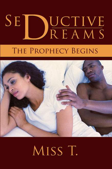 Seductive Dreams: The Prophecy Begins