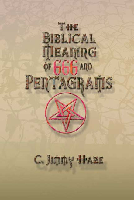 The Biblical Meaning of 666 and Pentagrams