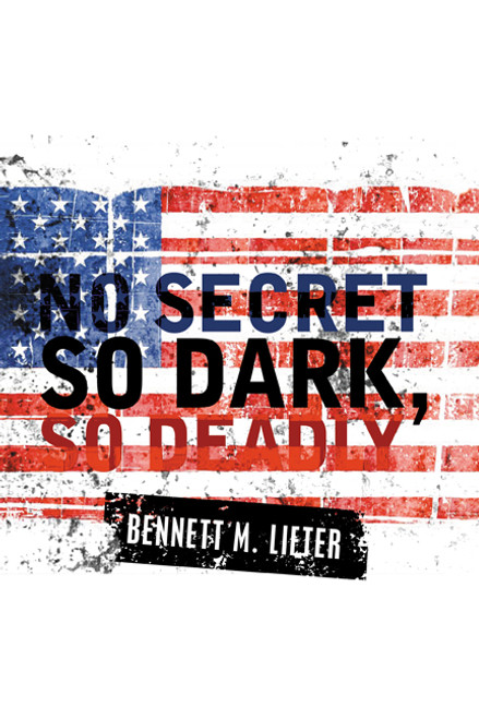 No Secret So Dark, So Deadly