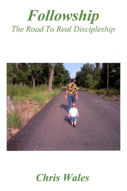 Followship: The Road to Real Discipleship