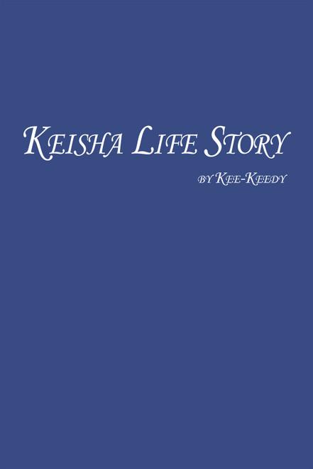 Keisha Life Story