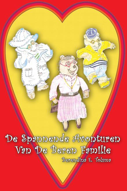 De Spannende Avonturen Van De Beren Familie