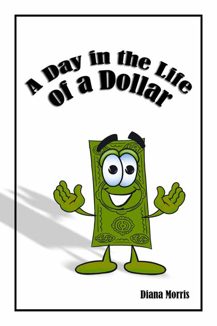 A Day in the Life of a Dollar