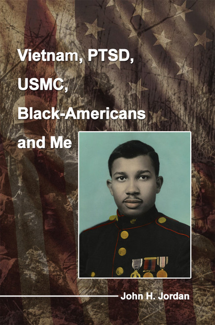Vietnam, PTSD, USMC, Black-Americans and Me