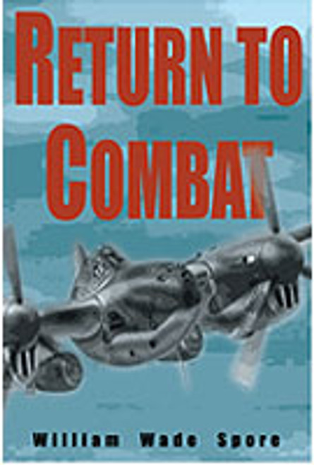 Return to Combat by William Spore