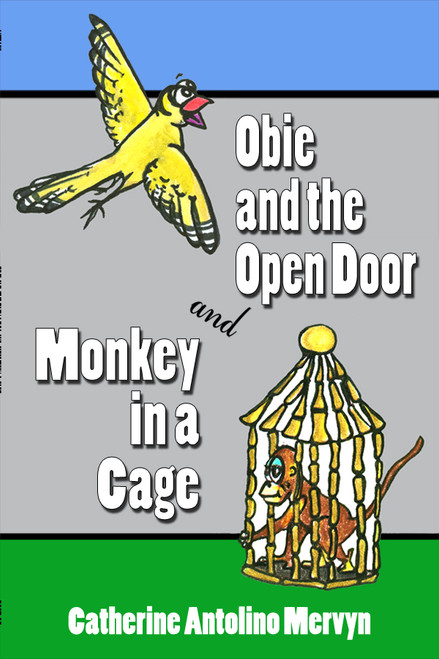 Obie and the Open Door and Monkey in a Cage