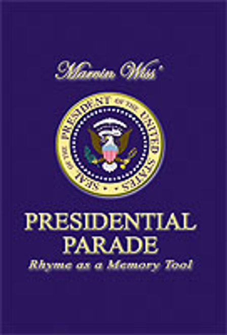 The Presidential Parade by Marvin J. Wiss