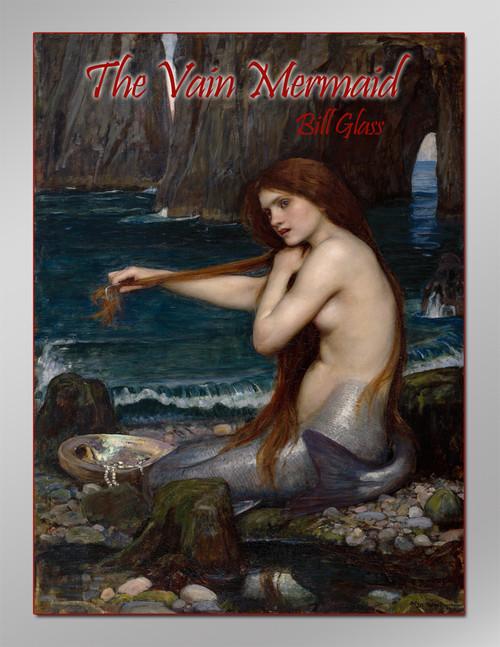 The Vain Mermaid