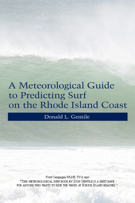 A Meteorological Guide to Predicting Surf on the Rhode Island Coast