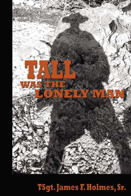 Tall Was the Lonely Man