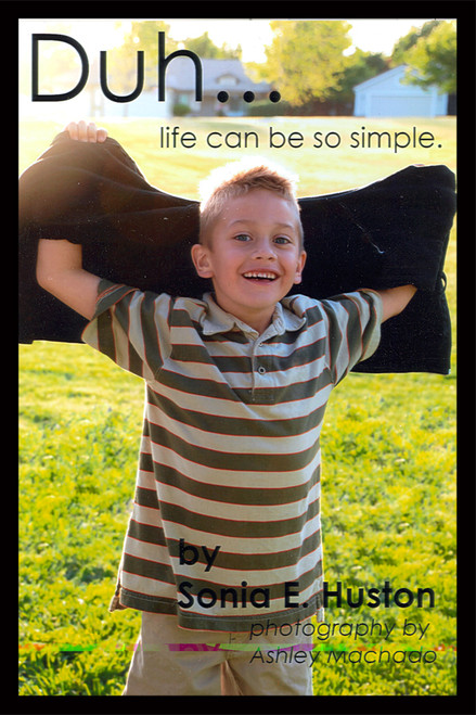 Duh…Life Can be So Simple