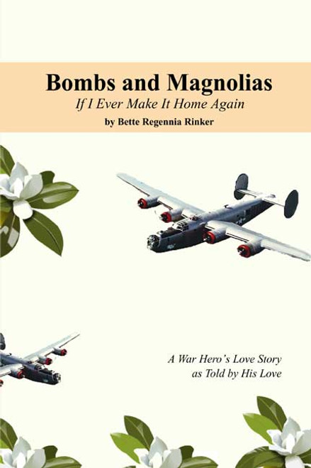 Bombs & Magnolias: If Ever I Make It Home Again