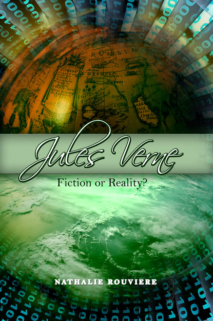 Jules Verne: Fiction or Reality? 1