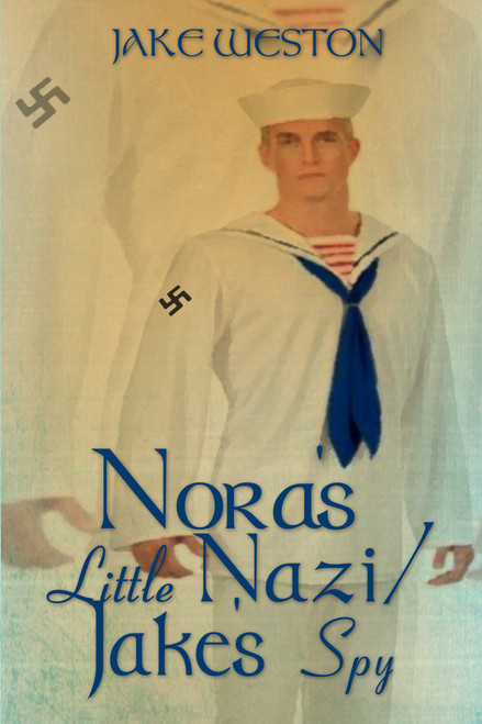 Nora's Little Nazi/Jake's Spy