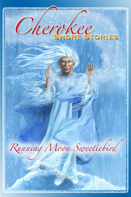 Cherokee Short Stories