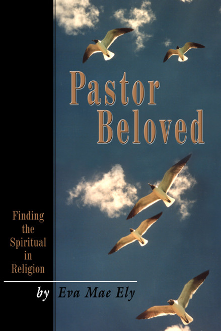 Pastor Beloved: Finding the Spiritual in Religion